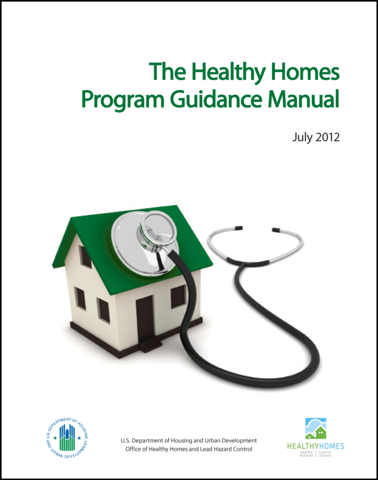 The Healthy Homes Program Guidance Manual